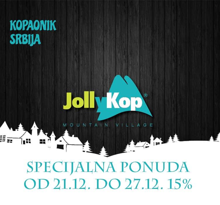Specijalna ponuda Mountain Village JollyKop-a: Mountain Village JollyKop svim svojim gostima nudi specijalni popust od 15% na smeštaj u periodu od 21.12