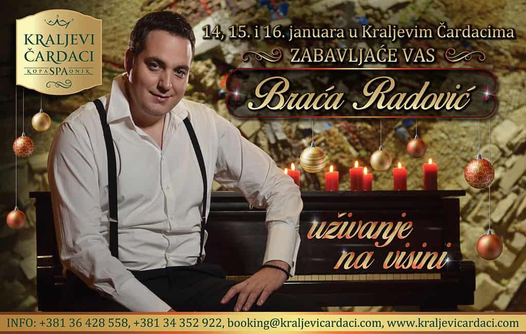 BRACA RADOVIC - 14 15 i 16 januar